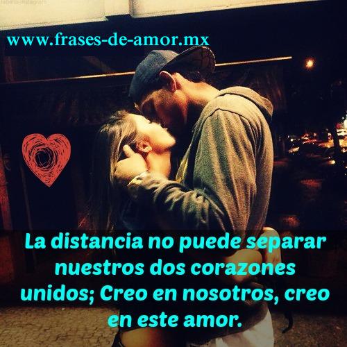 La distancia no puede separar nuestros dos corazones unidos; Creo en nosotros, creo en este amor -fraces de amor- frases de amor dia de san valentin
