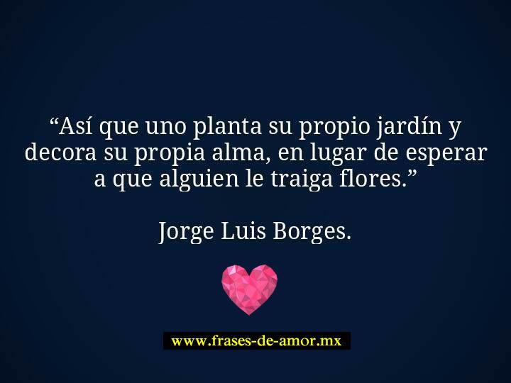 Borges Poemas de Amor Frases de Amor Borges 5