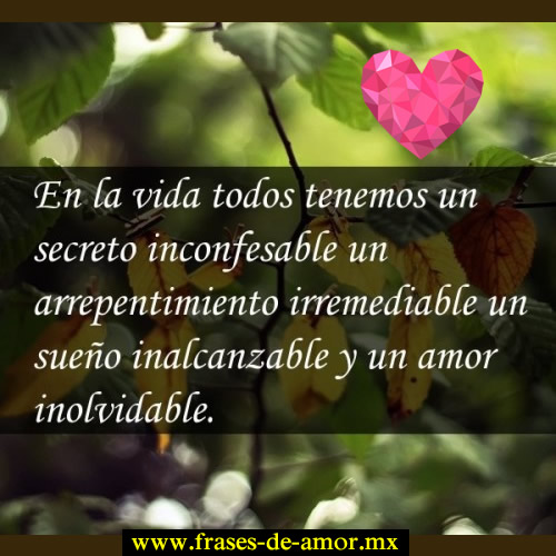 Frases Inolvidables De Amor